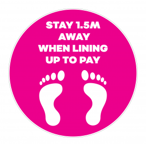 Stay 1.5m Away Signage - Pink